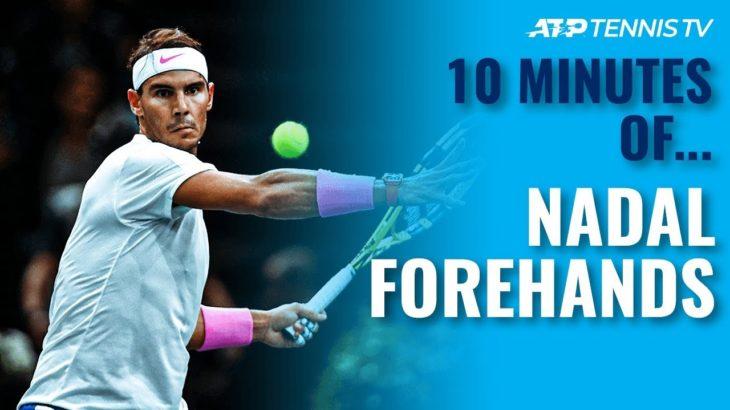10 MINUTES OF: Rafael Nadal Forehands