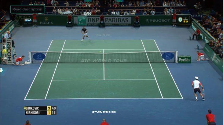 Nishikori (錦織)  VS Djokovic (ジョコビッチ)