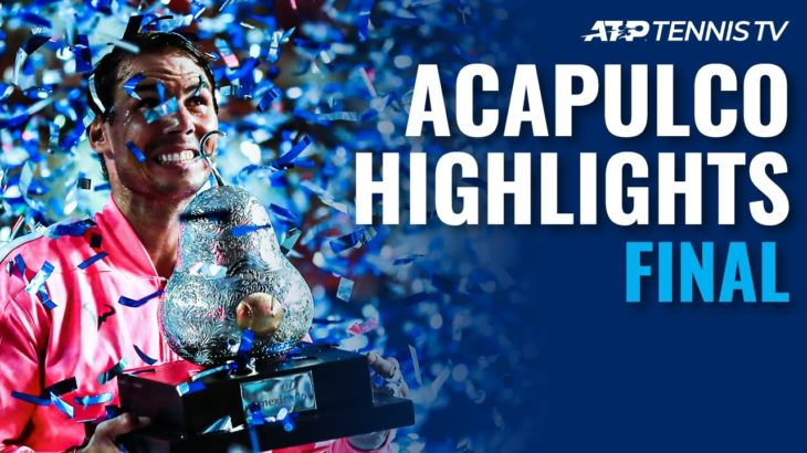 Rafa Nadal Powers Past Fritz to Complete Acapulco Hat-Trick | Acapulco 2020 Final Highlights