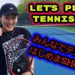 「テニス」みんなでテニスをはじめまSHOW!! Let's Play Tennis!!