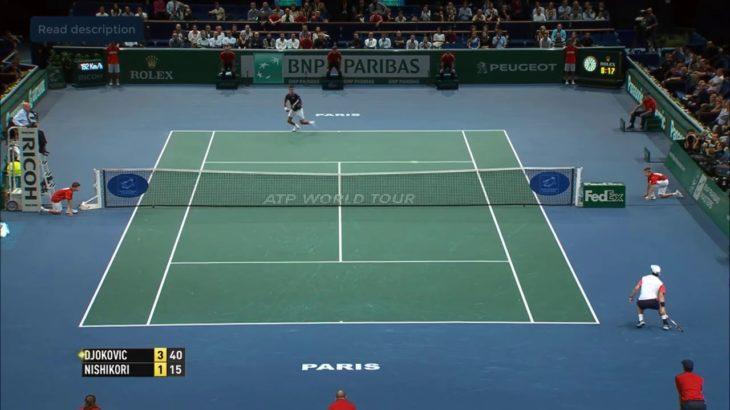 Nishikori (錦織) VS Djokovic (ジョコビッチ) Paris 2014