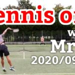 テニスオフ 2020/09/26 シングルス 中級前後 Tennis with Mr.T Men's Singles Practice Match Full HD
