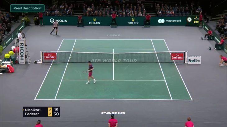 Nishikori (錦織) VS Federer (フェデラー) Paris
