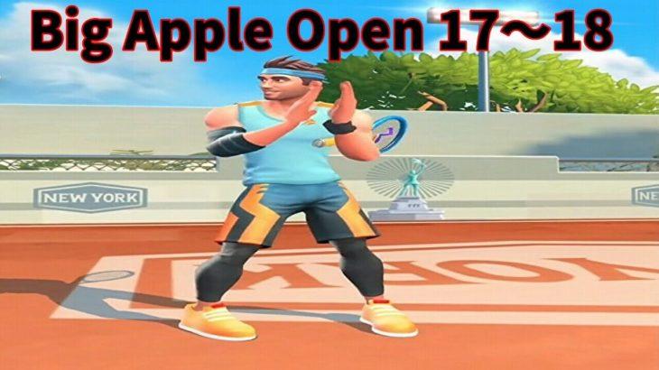 テニスクラッシュ初心者がBig Apple Open17~18【Tennis Clash】