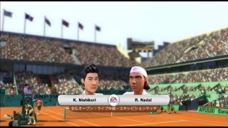 (Wii) EA SPORTS Grand Slam Tennis   錦織 vs ナダル、クレーコート   (Nishikori vs Nadal、Clay court)  (Game-12)