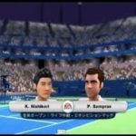 (Wii) EA SPORTS Grand Slam Tennis   錦織 vs サンプラス   (Nishikori vs  Sampras )  (Game-02)