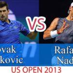 ノバク・ジョコビッチ vs ラファエル・ナダル |  2013年全米オープン – 完璧