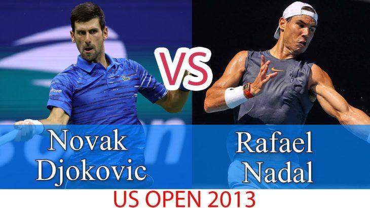 ノバク・ジョコビッチ vs ラファエル・ナダル    2013年全米オープン – 完璧