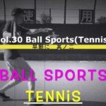 Chappy Meteo Vol.30【Ball Sports(Tennis)】テニスにだって基礎があるんだ。