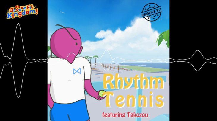 Groove Fit Kingdom!   Soundtrack – リズムテニス (Rhythm Tennis)