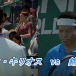 #4【Tennis World Tour 2】錦織 圭 vs ラファエル・ナダル トーナメント1回戦
