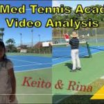 【テニス/Tennis】クラブメッドテニスアカデミー動画分析/ClubMed Tennis Academy Video Analysis