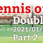 テニスオフ 2021/01/05 ダブルス 中級前後 2試合目 Tennis Men's Doubles Practice Match Full HD