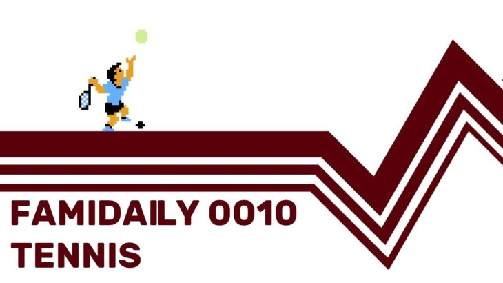 Famidaily – Episode 0010 – Tennis (テニス)