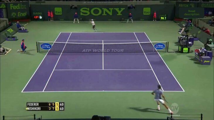 Nishikori (錦織) VS Federer (フェデラー) Miami