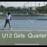 テニス女子 12歳以下ジュニアトーナメント準々決勝 Tennis Girl U12 Junior tournamenr QF
