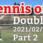 テニスオフ 2021/02/06 ダブルス 中級前後 2試合目 Tennis Men's Doubles Practice Match Full HD