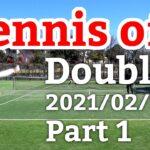 テニスオフ 2021/02/16 ダブルス 中級前後 1試合目 Tennis Doubles Practice Match Full HD
