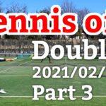 テニスオフ 2021/02/16 ダブルス 中級前後 3試合目 Tennis Doubles Practice Match Full HD