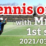 テニスオフ 2021/03/16 シングルス 中級前後 Tennis with Mr.S Men's Singles Practice Match Full HD