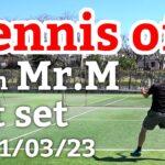 テニスオフ 2021/03/23 シングルス Mさん 1セット目