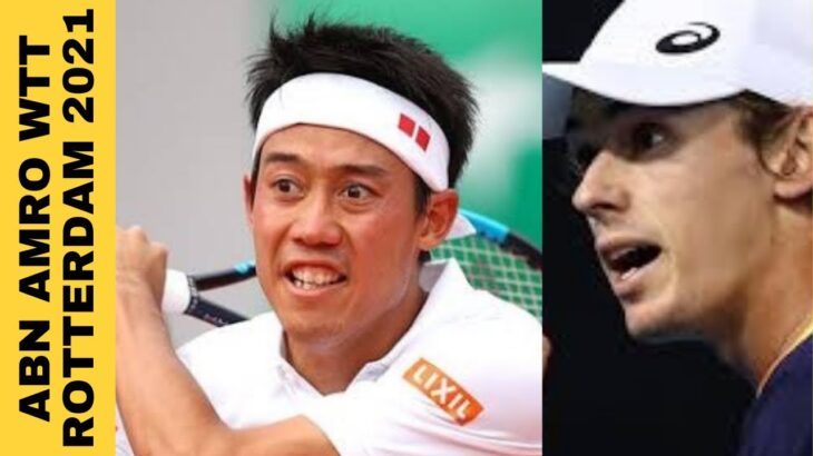 Kei Nishikori ( 錦織 圭 ) vs Alex de Minaur | ABN AMRO 2021 Rotterdam Open WTT