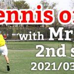 テニスオフ 2021/03/30 シングルス Mさん 2セット目
