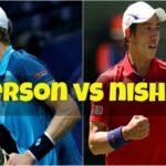 錦織圭 Kei Nishikori vs ケビン・アンダーソン Anderson テニス
