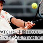 【ライブ配信】 錦織圭 対 アレクサンダー・ズベレフ 「BNLイタリア国際 2021 テニス」 2021年5月13日