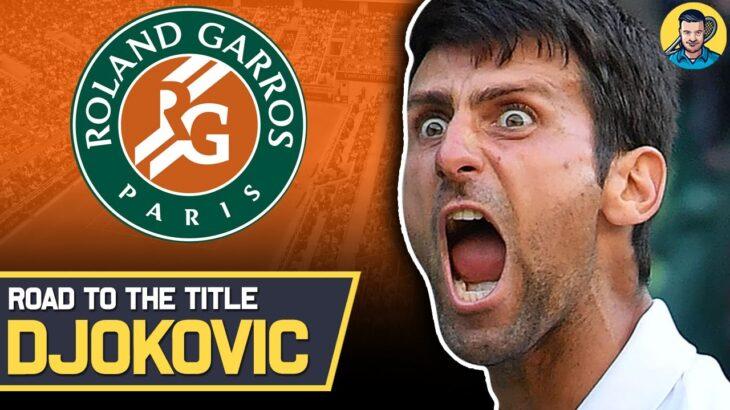 Novak Djokovic   Road to the Title : French Open 2021   Tennis News