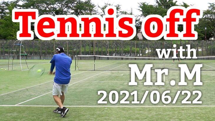 テニスオフ 2021/06/22 シングルス 中級前後 Tennis with Mr.M Men's Singles Practice Match Full HD