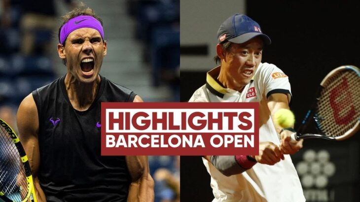 Rafael Nadal vs Kei Nishikori 錦織 圭 Barcelona Open 2021