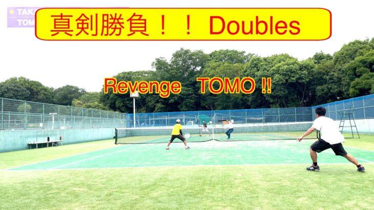 【 テニス ダブルス/tennis doubles 】(4K映像) 男子ダブルス!! 逆襲のTOMO  A級プレイヤーと男子ダブルス対決!!
