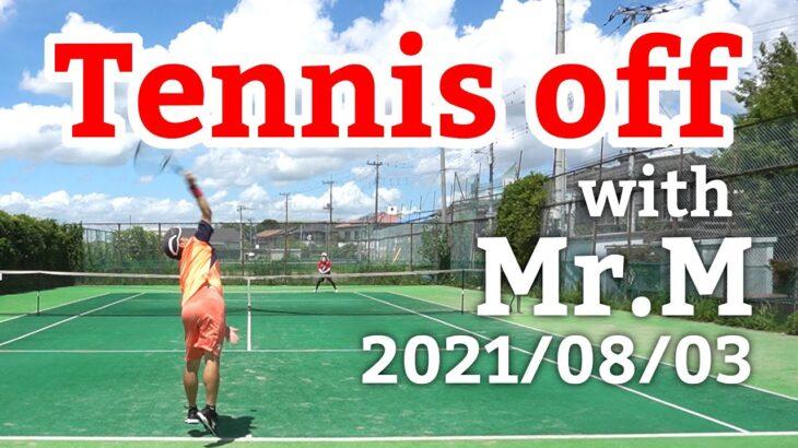 テニスオフ 2021/08/03 シングルス 中級前後 Tennis with Mr.M Men's Singles Practice Match Full HD