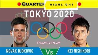 Novak Djokovic vs Kei Nishikori 錦織 圭 Highlights Tokyo 2020