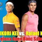 錦織圭 vs ラファエル・ナダル テニス  2021