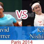 Nishikori (錦織圭) VS Ferrer