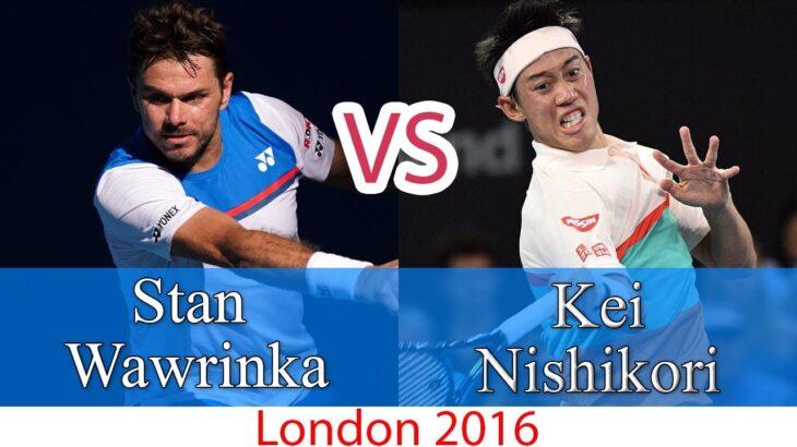 Wawrinka (ワウリンカ) VS Nishikori (錦織圭)